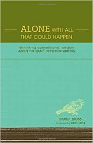 Alone with All That Could Happen by David Jauss